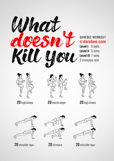 What Doesn't Kill You Workout
